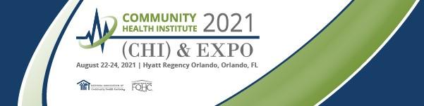 2021 NACHC Community Health Institute (CHI) and EXPO